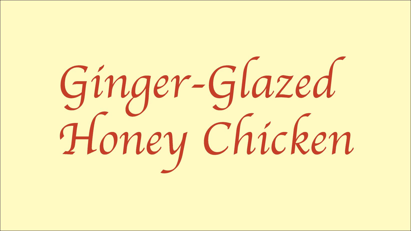 steves-ginger-honey-glazed-chicken
